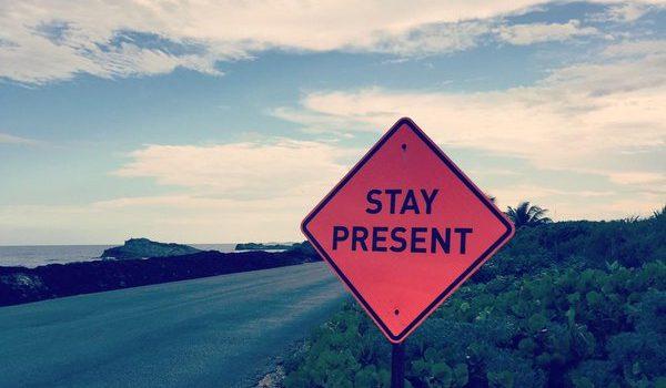 stay-present-600x350